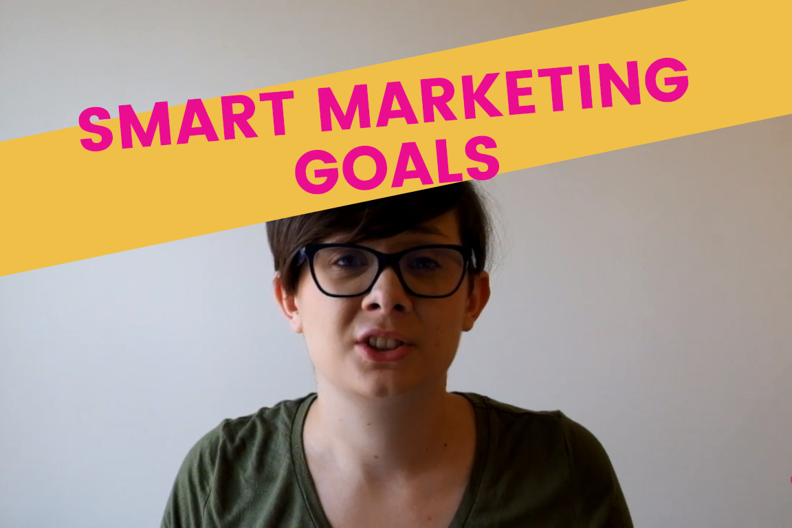 Setting SMART Marketing Goals
